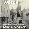 Werder in Bildern und Texten von Marie Goslich 1859-1938